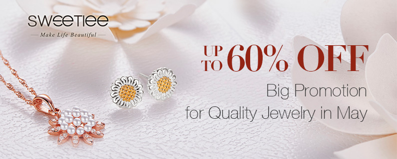 Big Promotion for Quality Jewelry in May Up to 60% OFF